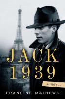 Cover image for Jack 1939 / Francine Mathews.