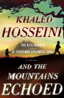 Cover image for And the mountains echoed / Khaled Hosseini.
