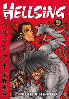 Cover image for Hellsing. Vol. 9 / Kohta Hirano ; translation, Duane Johnson ; lettering, Wilbert Lacuna.