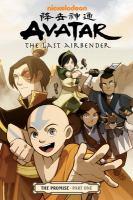 Cover image for Avatar : the last airbender. The promise. part one / script, Gene Luen Yang ; art and cover, Gurihiru ; lettering, Michael Heisler.