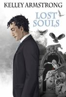 Cover image for Lost souls / Kelley Armstrong ; illustrations by Xaviére Daumarie.