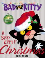 Cover image for A Bad Kitty Christmas / Nick Bruel.