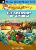 Cover image for The discovery of America / Geronimo Stilton.