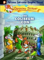 Cover image for The Coliseum con / by Geronimo Stilton