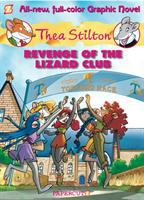 Cover image for Revenge of the Lizard Club / by Thea Stilton.