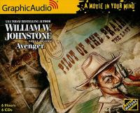 Cover image for The last gunfighter. Avenger [compact disc] / by William W. Johnstone with J.A. Johnstone.