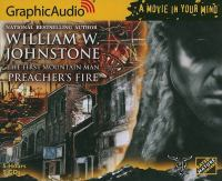 Cover image for The first mountain man. Preacher's fire [compact disc] / William W. Johnstone.