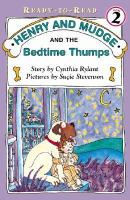 Cover image for Henry and Mudge and the bedtime thumps : the ninth book of their adventures / story by Cynthia Rylant ; pictures by Suçie Stevenson.