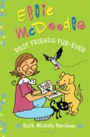 Cover image for Ellie McDoodle : best friends fur-ever / written and illustrated by Ruth McNally Barshaw.