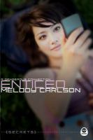 Cover image for Enticed : a dangerous connection / Melody Carlson.