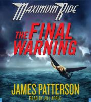 Cover image for The final warning [compact disc] / James Patterson.