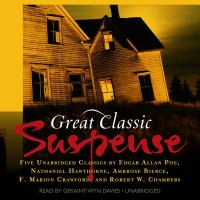Cover image for Great classic suspense [compact disc] : 5 unabridged tales.