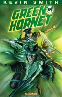 Cover image for Green Hornet. Volume one, Sins of the father / scripts by Kevin Smith ; breakdowns by Phil Hester ; art by Jonathan Lau ; colors by Ivan Nunes with Bruno Hang and Adriano Lucas ; letters by Simon Bowland and Troy Peteri.