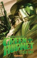 Cover image for The Green Hornet, year one. Volume one, The sting of justice / script and art direction by Matt Wagner ; pencils and inks by Aaron Campbell ; colors by Francesco Francavilla ; letters by Simon Bowland ; collection cover by Alex Ross.