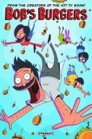 Cover image for Bob's Burgers / writers, Mike Olsen, Jeff Drake, Rachel Hastings, Justin Hook, Chad Brewster ;artists, Brad Rader, Tony Gennaro, Frank Forte, Bernard Derriman, Robin Brigstocke, Damon Wong, Kat Kosmala, Cecilia Aranovich, Ken Laramay, Paul Claerhout, Hector Reynoso, Ryan Mattos.