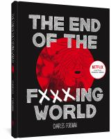 Cover image for The end of the fucking world / Charles Forsman.