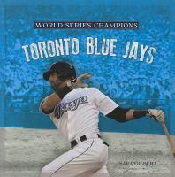 Cover image for Toronto Blue Jays / Sara Gilbert.