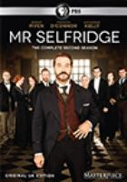 Cover image for Mr. Selfridge. Season 2 [DVD] / ITV Studios and Masterpiece ; produced by Cherry Gould ; producer, Jeremy Piven ; directed by Anthony Byrne, Rob Evans and Lawrence Till ; written by Kate Brooke, Andrew Davies, Kate O'Riordan and Dan Sefton.