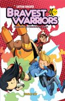 """Cover image for Bravest warriors. Vol. 1 / created by Pendleton Ward ; written by Joey Comeau ; illustrated by Mike Holmes ; colors by Zack Sterling ; letters by Steve Wands ; cover by Tyson Hesse ; assistant editor, Whitney Leopard ; editor, Shannon Watters ; designer, Kassandra Heller ; Short missions written & illustrated by Ryan Pequin ; """"Laser Sunday"""" and """"Trivial reality"""" colors by Mirka Andolfo ; """"Space flu"""" colors by Studio Parlapá ; """"Bravest warrior (by Danny)"""" colors by Lisa Moore."""
