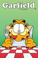 Cover image for Garfield. [volume 8] / by Jim Davis ; written by Mark Evanier, Scott Nickel ; art by Andy Hirsch, Maris Wicks, Genevieve Ft, Nneka Meyers, Lissy Marlin ; colors by Lisa Moore ; letters by Steve Wands ; Garfield created by Jim Davis.