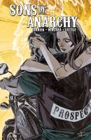 Cover image for Sons of Anarchy. Volume 5 / written by Ryan Ferrier ; illustrated by Matias Bergara.