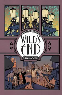 Cover image for Wild's end. Volume two, The enemy within / created by Dan Abnett and I.N.J. Culbard ; written by Dan Abnett ; illustrated and lettered by I.N.J. Culbard ; with additional material by Nik Abnett.