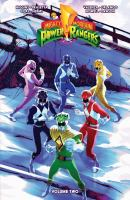 Cover image for Mighty Morphin Power Rangers. Volume two / written by Kyle Higgins ; illustrated by Thony Silas, Hendry Prasetya ; colors by Bryan Valenza, Matt Herms ; letters by Ed Dukeshire.