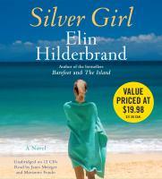 Cover image for Silver girl [downloadable audiobook] / Elin Hilderbrand.