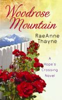 Cover image for Woodrose Mountain [large print] / RaeAnne Thayne.