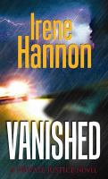 Cover image for Vanished [large print] / Irene Hannon.