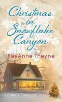 Cover image for Christmas in Snowflake Canyon [large print] / RaeAnne Thayne.