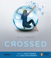 Cover image for Crossed [sound recording] / Ally Condie.