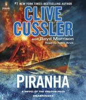 Cover image for Piranha [compact disc] / Clive Cussler and Boyd Morrison.