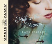 Cover image for High as the heavens [compact disc] / Kate Breslin.