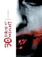 Cover image for 30 days of night omnibus. [1] / [written by Steve Niles ; art bu Ben Templesmith ; letters by Robbie Robbins].