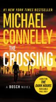 Cover image for The crossing [compact disc] / Michael Connelly.