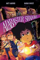 Cover image for Alabaster shadows / written by Matt Gardner ; illustrated by Rashad Doucet ; lettered by Ryan Ferrier.