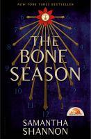 Cover image for The bone season / Samantha Shannon.