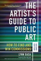 Cover image for The artist's guide to public art : how to find and win commissions / Lynn Basa ; foreword by Mary Jane Jacob ; with a special section by art lawyer Barbara T. Hoffman.