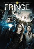 Cover image for Fringe. The complete 5th and final season [DVD] / writers, J.J. Abrams, Alex Kurtzman, Roberto Orci.