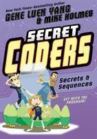 Cover image for Secrets & sequences  / Gene Luen Yang, Mike Holmes.