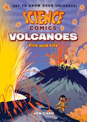 Cover image for Volcanoes : fire and life / Jon Chad ; with color by Sophie Goldstein.