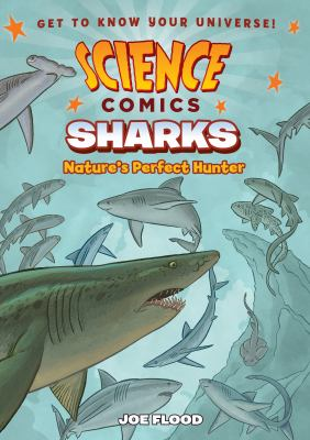 Cover image for Sharks : nature's perfect hunter / Joe Flood.