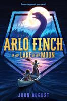 Cover image for Arlo Finch in the lake of the moon / John August.