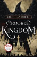 Cover image for Crooked kingdom / Leigh Bardugo.