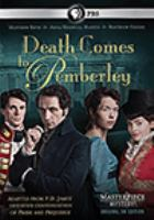 Cover image for Masterpiece theatre. Death comes to Pemberley [DVD] / written by Juliette Towhidi ; produced by David M. Thompson, Eliza Mellor ; directed by Daniel Percival ; executive producer for Masterpiece, Rebecca Eaton ; executive producer for BBC, Polly Hill ; executive producers, Ed Rubin, Joanie Blaikie, P.D. James ; Origin Pictures ; a co-production with Masterpiece for BBC ; in association with Far Moor Media, Screen Yorkshire, Lipsync Productions.