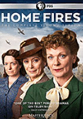 Cover image for Home fires. The complete second season [DVD] / a co-production of ITV Studios and Masterpiece ; creator and lead writer Simon Block ; co-writer episode 2 Glen Laker ; producer, Louise Sutton ; directors, Robert Quinn, John Hayes.