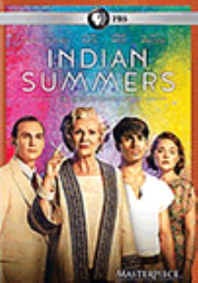 Cover image for Indian summers. The complete second season [DVD] / A New Pictures production for Channel 4 and Masterpiece ; produced by Dan Winch ; directors, John Alexander, Jonathan Teplitzky, Paul Wilmshurst ; writers, Lisa McGee, Anna Symon ; created and written by Paul Rutman.