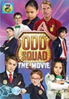 Cover image for Odd squad [DVD] : the movie.