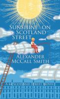 Cover image for Sunshine on Scotland Street [large print] / Alexander McCall Smith.